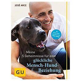 GU Meine 5 Geheimnisse für eine glückliche Mensch-Hund-Beziehung